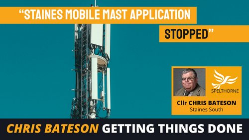 Staines Mobile Mast Application Stopped - Spelthorne LibDems (Spelthorne Liberal Democrats)