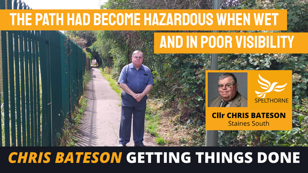 Spelthorne Liberal Democrats Staines South path cleared (Spelthorne Liberal Democrats)