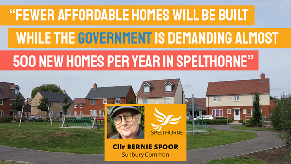 Spelthorne Liberal Democrats government planning power grab (Spelthorne Liberal Democrats)