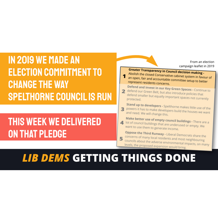 Spelthorne Liberal Democrats Council Committee system pledge fulfilled ()